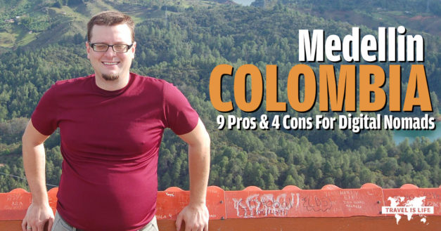 9 Pros & 4 Cons to Living and Working Remotely in Medellin, Colombia