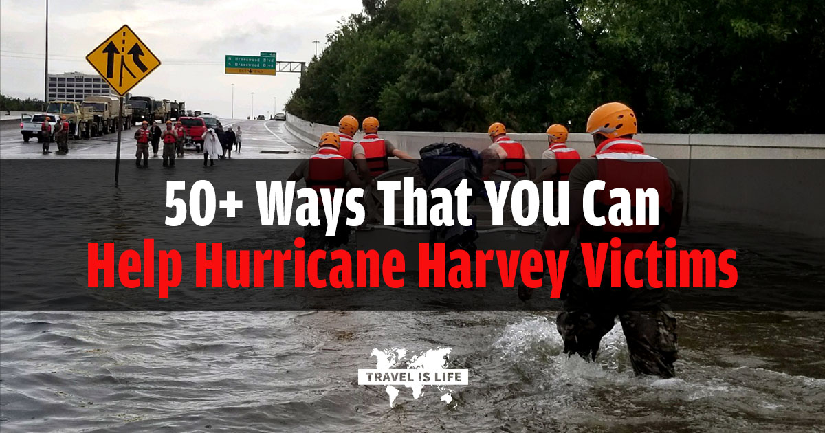50+ Ways That YOU Can Help Hurricane Harvey Victims