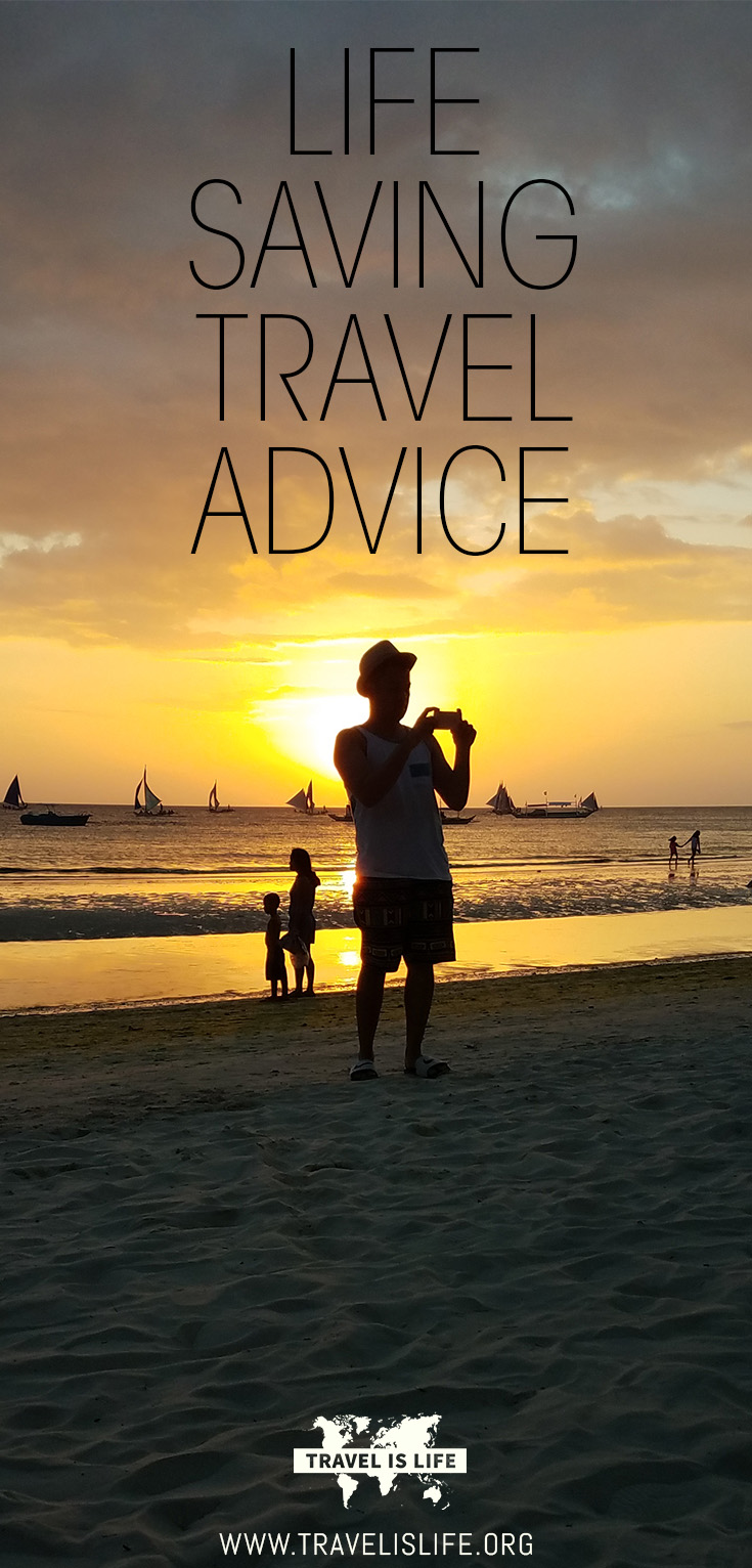 Life Saving Travel Advice