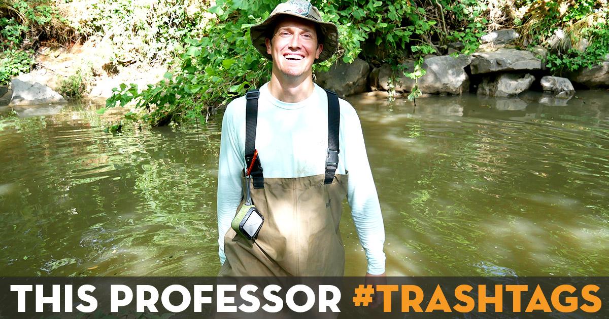 This Professor #TRASHTAGS