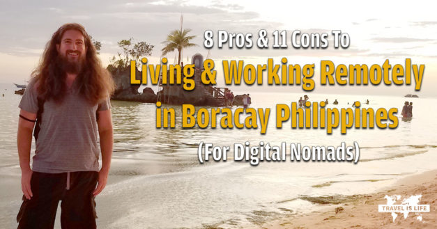 8 Pros & 11 Cons To Living and Working Remotely In Boracay, Philippines